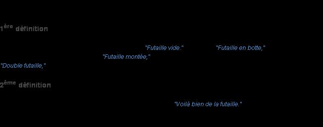 Futaille la d finition - Vie de boheme definition ...