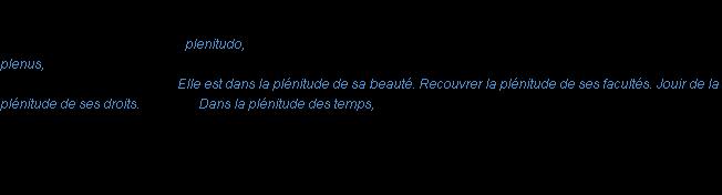 Plenitude  Definition of Plenitude by MerriamWebster