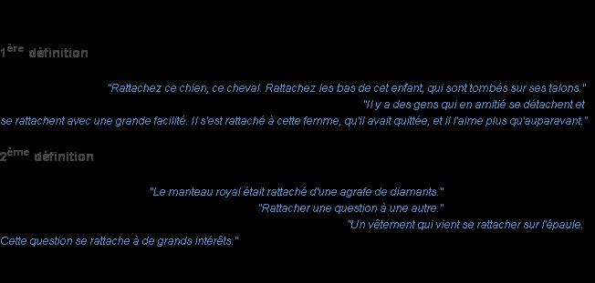 Rattacher : La définition
