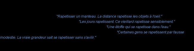 Rapetisser : La définition